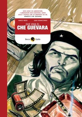 Che Viva el Che Guevara