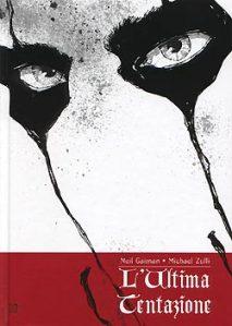 L'ultima tentazione di Neil Gaiman e Michael Zulli