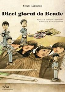 dieci_giorni_da_beatle_cover_store